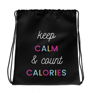Keep Calm & Count Calories – Drawstring bag