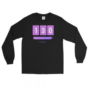 Days without a Drink – Long Sleeve T-Shirt – Unisex
