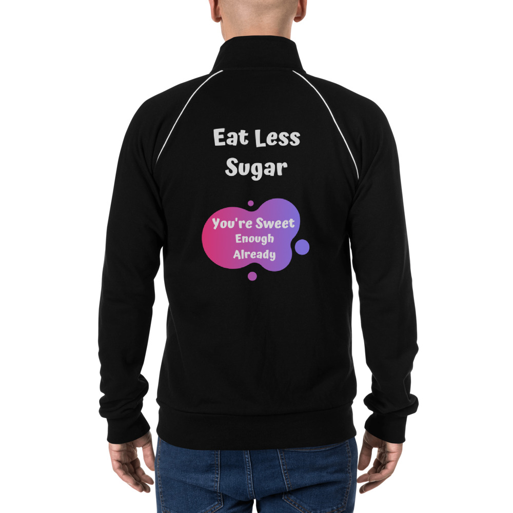 Eat Less Sugar – Jacket – Unisex