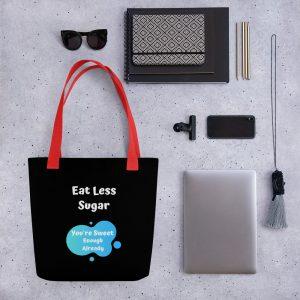 Eat Less Sugar 2 – Tote bag