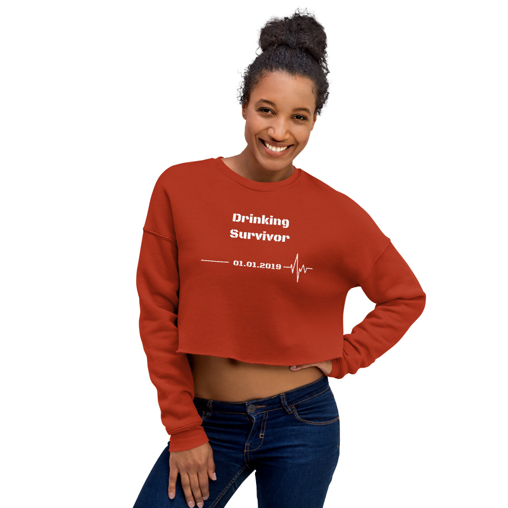Drinking Survivor – Crop Sweatshirt – Custom Quit Drinking Date