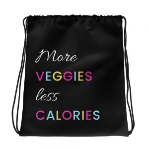 More Veggies Less Calories – Drawstring bag