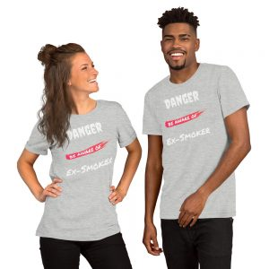 Danger Ex-Smoker 2 – T-Shirt – Unisex