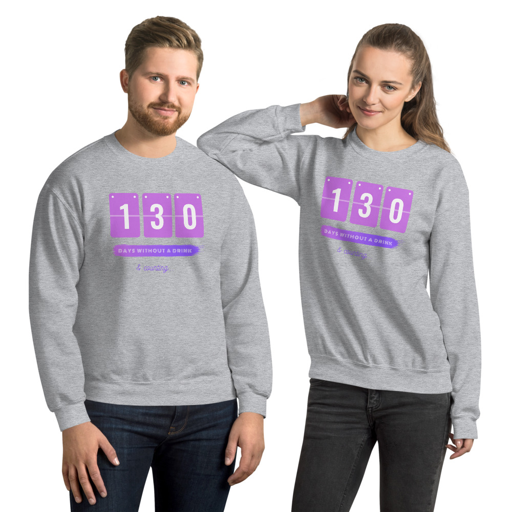 Days without a Drink – Sweatshirt – Unisex