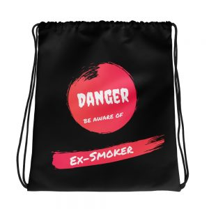Danger Ex-Smoker – Drawstring bag – Black