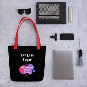 Eat Less Sugar – Tote bag