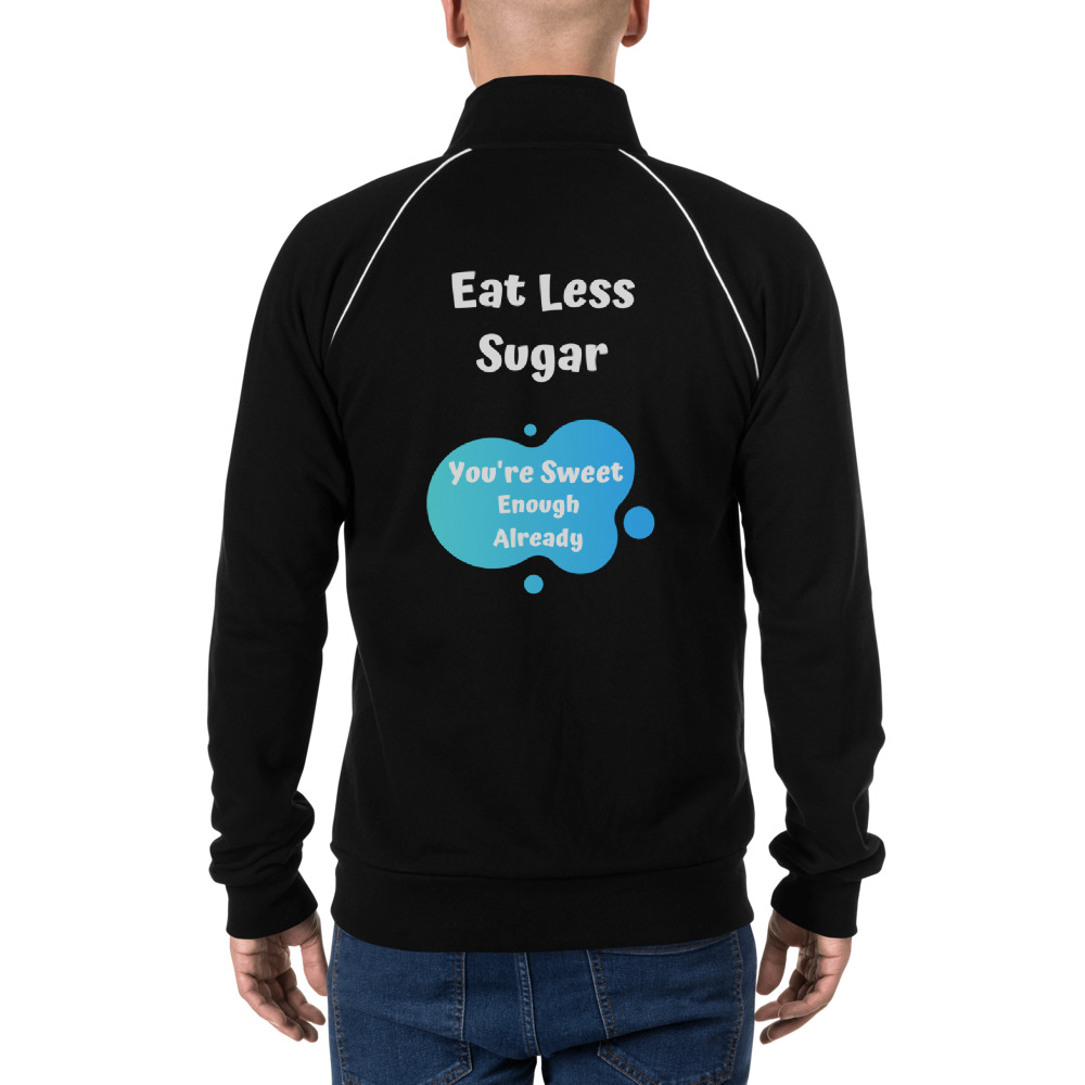 Eat Less Sugar 2 – Jacket – Unisex