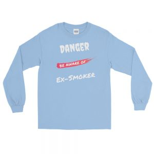 Danger Ex-Smoker 2 – Long Sleeve T-Shirt – Unisex