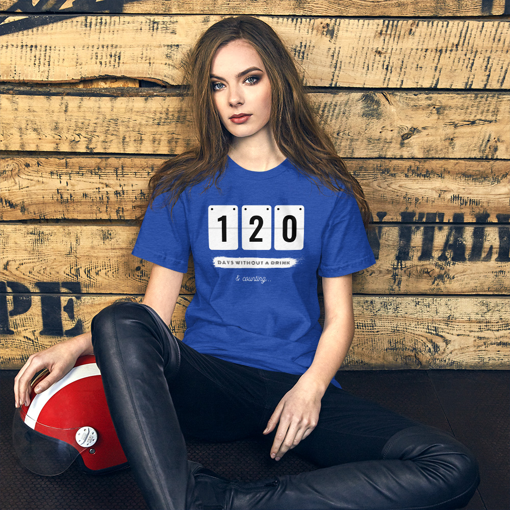 Days without a Drink 2 – T-Shirt – Unisex