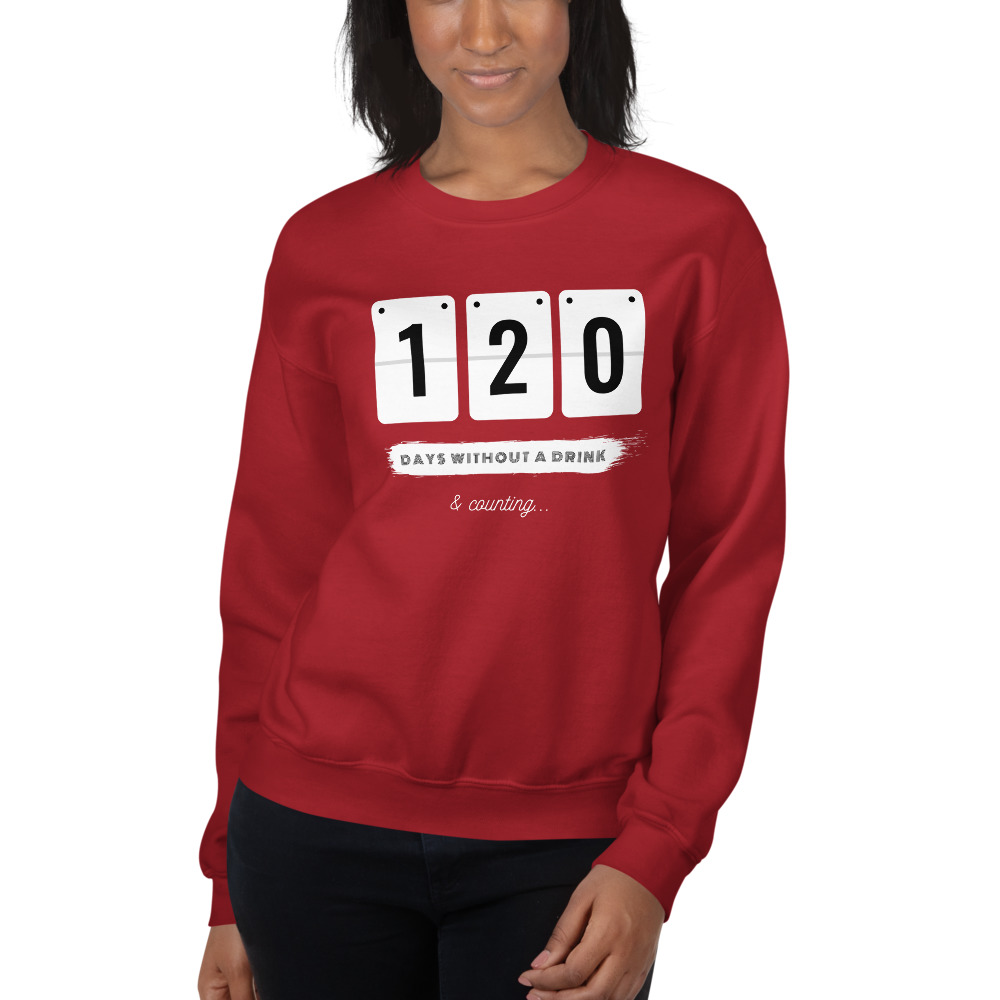 Days without a Drink 2 – Sweatshirt – Unisex