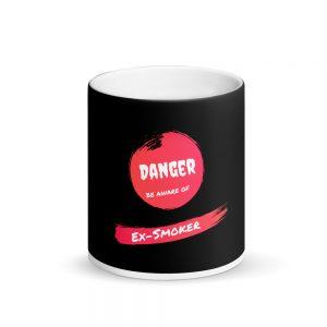 Danger Ex-Smoker – Magic Mug